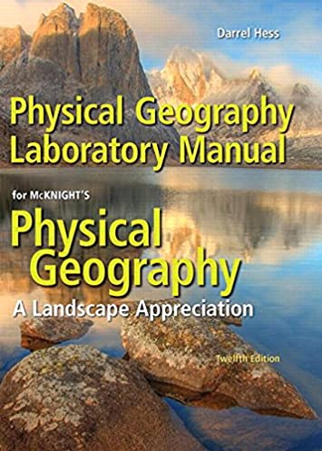 physical geography laboratory manual 12th edition darrel hess rh amazon com physical geography laboratory manual 11th edition Physical Geography Map United States