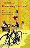 Romancing the Dead, Tate Hallaway, 0425221334