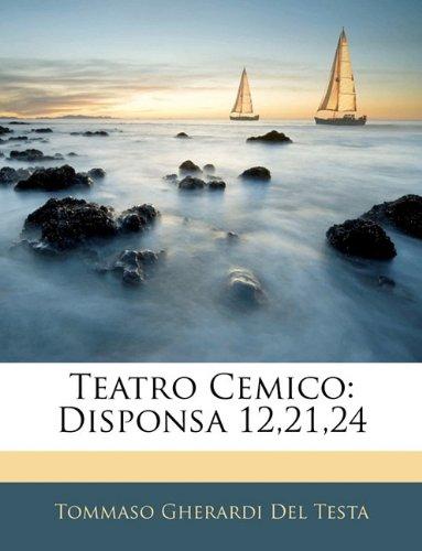 Read Online Teatro Cemico: Disponsa 12,21,24 (Italian Edition) pdf epub