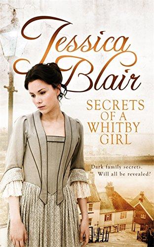 Secrets of a Whitby Girl: Dark family secrets. Will all be revealed? pdf epub