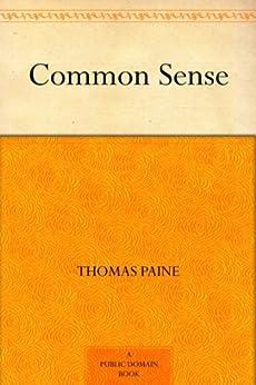 Common Sense by [Paine, Thomas]