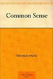 Common Sense (常识) (免费公版书) (English Edition)