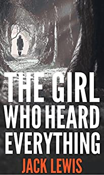 Girl Who Heard Everything Underhill ebook