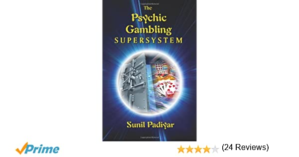 Psychic gambling supersystem reviews remote gambling definition