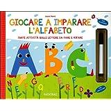Giocare a imparare l'alfabeto. Ediz. illustrata