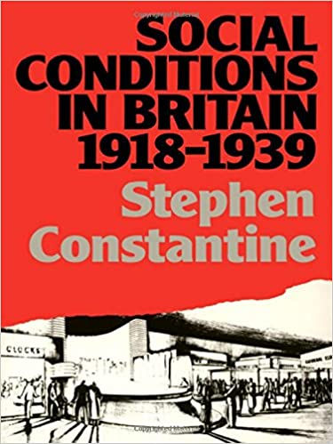 Book Social Conditions in Britain 1918-1939 (Lancaster Pamphlets)