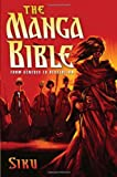 The Manga Bible: From Genesis to Revelation
