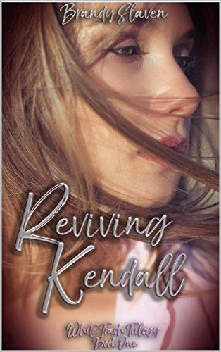 Reviving Kendall (White Trash Trilogy Book 1) ()