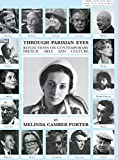 img - for Through Parisian Eyes: New Library Edition: ISSN Vol 1, No. 5: Melinda Camber Porter Archive of Creative Works book / textbook / text book