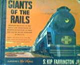 img - for Giants of the Rails Accurate Drawings In Full Color and Descriptions of Modern Locomotives of Every Type on the Magor Railoroads of the U.S.A. book / textbook / text book