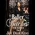 Baller Bitches Part 9 (Bitch Series)