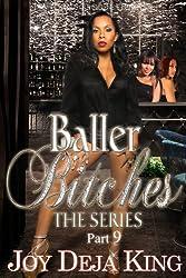 Baller Bitches Part 9 (Baller Bitches Series)
