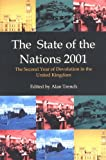 The State of the Nations 2001 : The Second Year of Devolution in the United Kingdom, , 0907845193