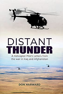Distant Thunder: Helicopter Pilot's Letters from War in Iraq and Afghanistan from Grub Street Publishing
