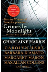 Crimes by Moonlight: Mysteries from the Dark Side (The Southern Vampire Mysteries Series Book 11) Kindle Edition