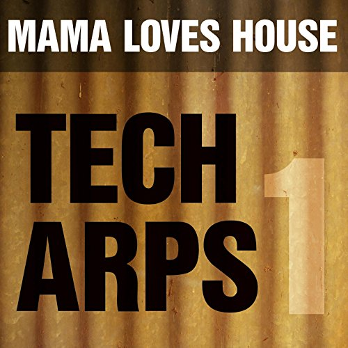 Tech Arps 1 - House Tech Music Love