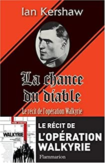 Book's Cover ofLa chance du diable. Le récit de l'opération Walkyrie