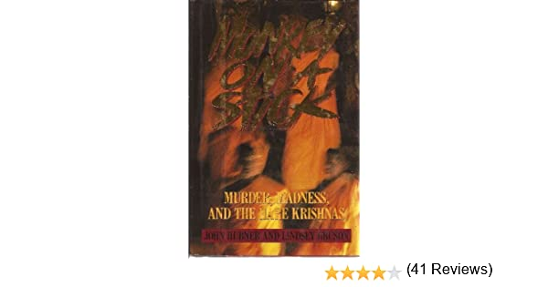 Monkey on a stick murder madness and the hare krishnas john monkey on a stick murder madness and the hare krishnas john hubner lindsey gruson 9780151620869 amazon books fandeluxe Image collections