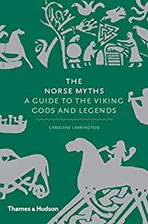 Book Cover: The Norse Myths: A Guide to Viking and Scandinavian Gods and Heroes