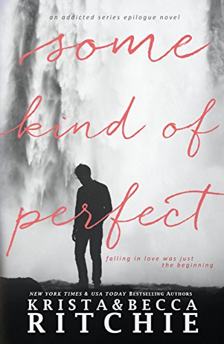 Some Kind of Perfect: Calloway Sisters, Book 4.5