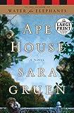 Ape House, Sara Gruen, 0739328042