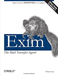 Exim: The Mail Transfer Agent: The Mail Transport Agent (Classique Franc)