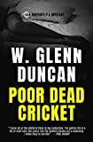 Poor Dead Cricket: A Rafferty P.I. Mystery (Rafferty : Hardboiled P.I. Series Book 3)