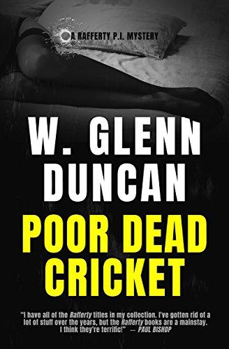 Poor Dead Cricket: A Rafferty P.I. Mystery (Rafferty : Hardboiled P.I. Book 3)