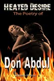 Heated Desire: The Poetry of Don Abdul