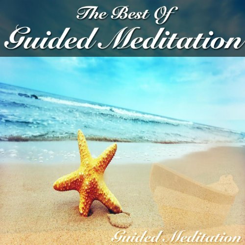 The Best Of Guided Meditation