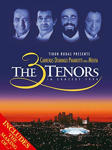 The Three Tenors in Concert 1994 with The Vision (The Making of) (Best Tenors In The World)