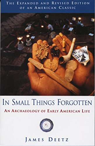 Download In Small Things Forgotten: An Archaeology of Early American Life