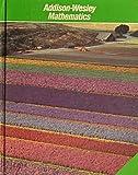 Addison Wesley Mathematics Grade 3, Robert E. Eicholz and Addison-Wesley Publishing Company Staff, 0201232634