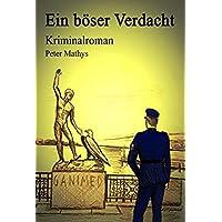 Ein böser Verdacht: Kriminalroman