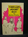 Complaints Against God, Andrew M. Greeley, 0883472481