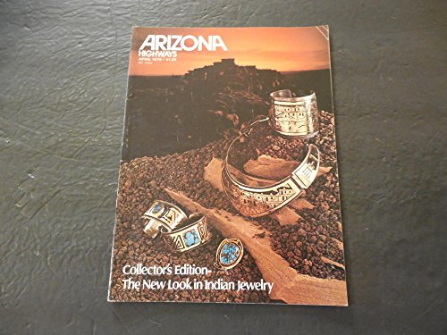 Arizona Highways Apr 1979 The New Look In Indian Jewelry