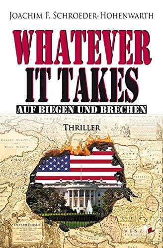 Whatever it takes: Auf Biegen und Brechen