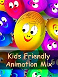 Kids Friendly Animation Mix