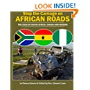 Stop the Carnage on African Roads: The Case of  South Africa, Ghana,  and Nigeria