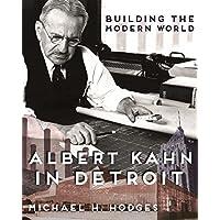 Building the Modern World: Albert Kahn in Detroit (Painted Turtle)