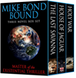 MIKE BOND BOUND: HOLY WAR -  HOUSE OF JAGUAR - THE LAST SAVANNA