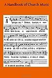 A Handbook of Church Music, Clement Egerton, 1499296274