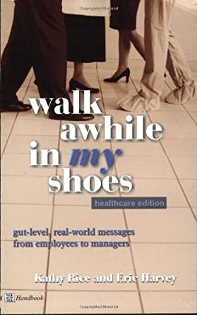 walk awhile in my shoes healthcare edition kindle