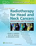 img - for Radiotherapy for Head and Neck Cancers: Indications and Techniques book / textbook / text book