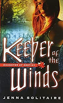 Keeper of the Winds by Jenna Solitaire & Russel Davis