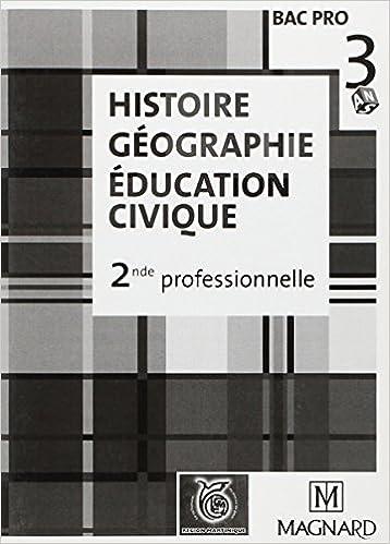 Livre Professeur histoire géographie éducation civique 2de Bac Pro pdf