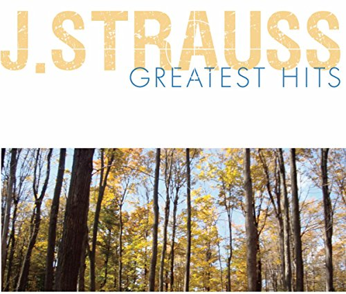 Johann Strauss Greatest Hits