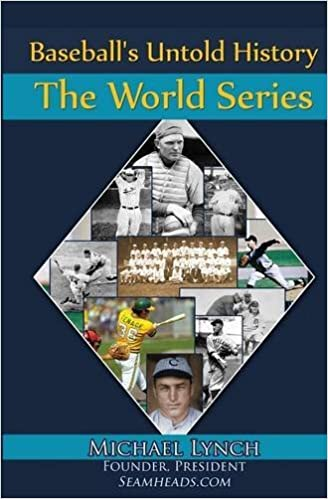 Baseball's Untold History: The World Series by Michael Lynch (2015-12-21)