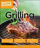 Idiot's Guides: Grilling, Thomas N. England, 1615644563