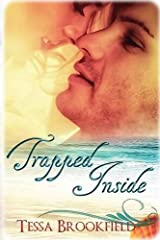 Trapped Inside by Tessa Brookfield (2015-05-05)